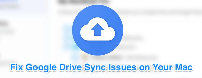 Как исправить Google Drive не синхронизируется на Mac