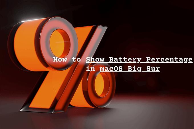 Как показать процент заряда батареи в macOS Big Sur