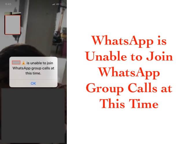 iPhone и iPad в настоящее время не могут присоединиться к групповым звонкам WhatsApp [Fixed]