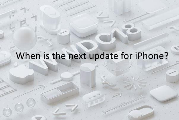 Когда выйдет следующее обновление для iPhone 12/11 / XR / X / 8/8 Plus / 7/6/4?