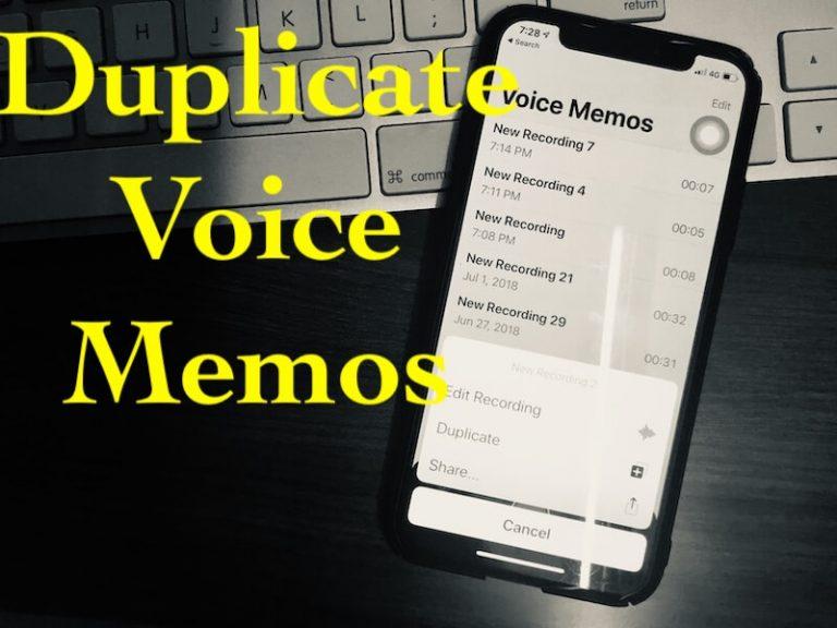 Как дублировать голосовые заметки в iOS 14 / 13.7 / 12.4 на iPhone, iPad, Mac