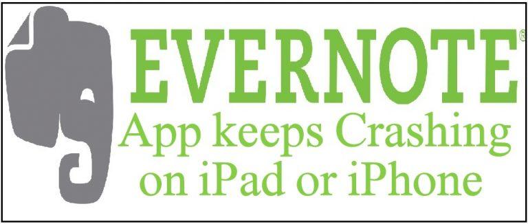 Приложение Evernote продолжает вылетать на iPad или iPhone и iPad: все модели