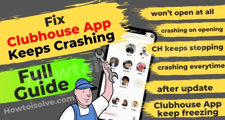 Социальное приложение Clubhouse продолжает сбоить — вот исправления [2021]
