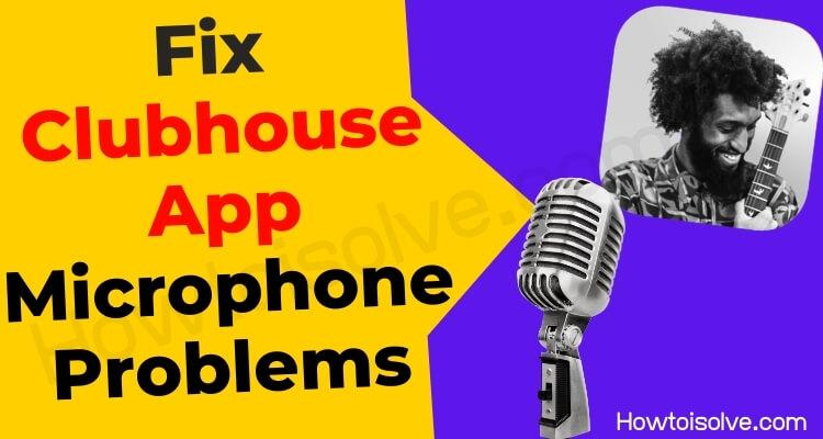 Микрофон не работает в клубном приложении, вот исправление и лучшие решения