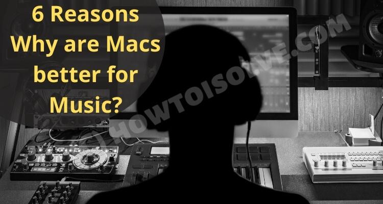 6 причин, почему профессиональные музыканты используют Mac в 2021 году