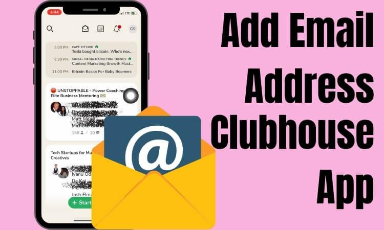 Как добавить адрес электронной почты в приложение Clubhouse [Audio Social App]