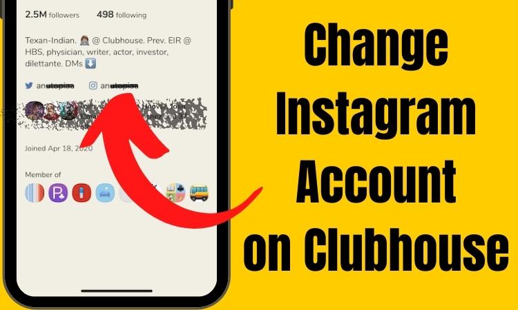 Могу ли я изменить свою учетную запись Instagram в приложении Clubhouse?  Вот как!
