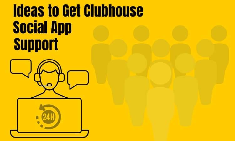Как получить поддержку от социального приложения Clubhouse [Drop-In Audio App]