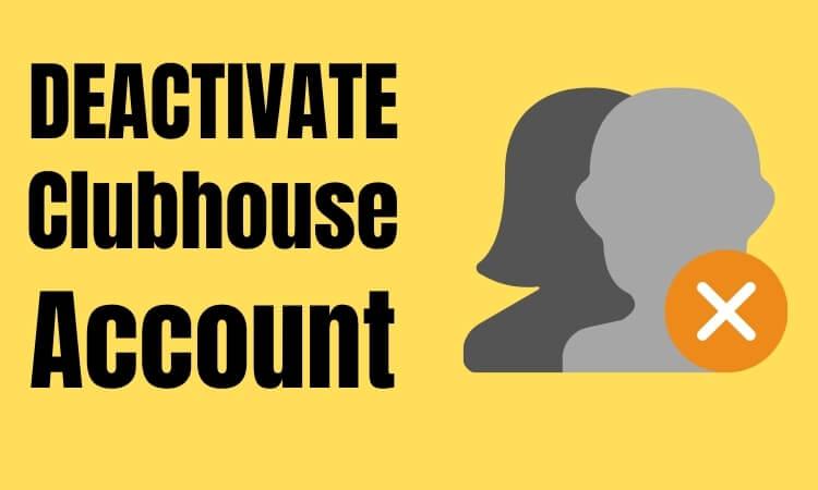 Как деактивировать учетную запись Clubhouse двумя способами в приложении Social Audio